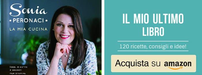 Sonia Peronaci libro - La mia cucina